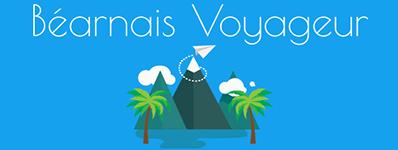 Béarnais Voyageur : blog voyage, bons plans, conseils voyage